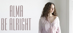 "Alma с предстоящ видеоклип ""Be alright"""